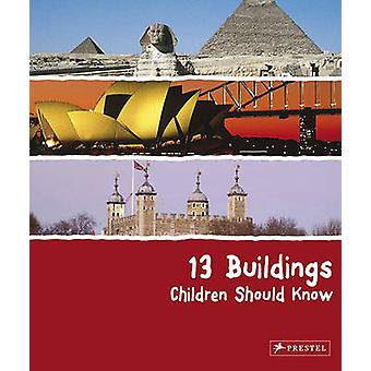 Enfants de 13 immeubles devraient savoir par Annette Roeder - 9783791341712 B