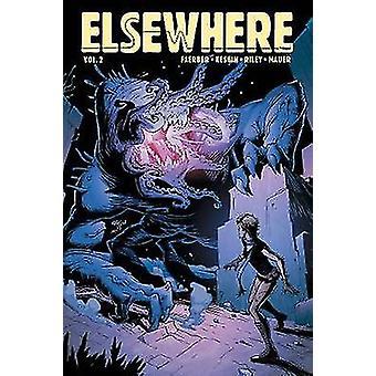 Elsewhere Volume 2 by Elsewhere Volume 2 - 9781534306899 Book