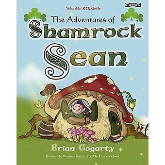 Les aventures de Sean Shamrock par Brian Gogarty - Roxanne Burchartz