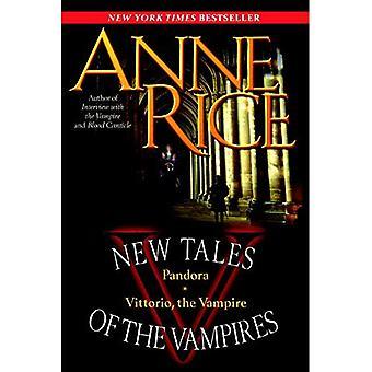 Nya berättelser om vampyrer: Pandora/Vittorio, vampyren (nya berättelser om vampyrer)