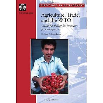 Landbouw, handel en WTO optimaal te benutten voor ontwikkeling