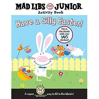 Have a Silly Easter!: Mad Libs Activity Book [With 140 Fill in the Blanks] (Mad Libs
