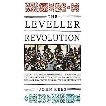 La rivoluzione di livellatore: Radicale organizzazione politica in Inghilterra, 1640-1650