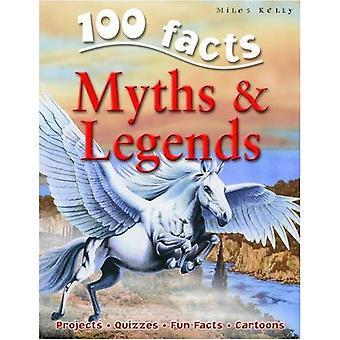 100 faits sur les mythes et légendes