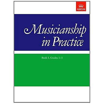 Muzykalność w praktyce, książki I, klas 1-3: skoroszytu: Bk klas 1-3. Ja (muzykalność w praktyce (ABRSM))