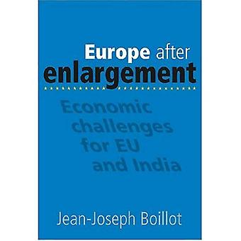 Europe after Enlargement: Economic Challenges for EU and India