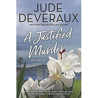 A Justified Murder