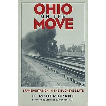 Ohio liikkeellä: Kuljetus Buckeye valtion (Ohio Bicentennial-sarja)