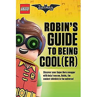 Robin's Guide to Being Cool(er) [Lego Batman Movie]