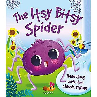 The Itsy Bitsy Spider [Board book]