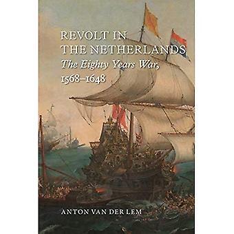 Révolte des pays-bas: la guerre de quatre-vingts ans, 1568-1648