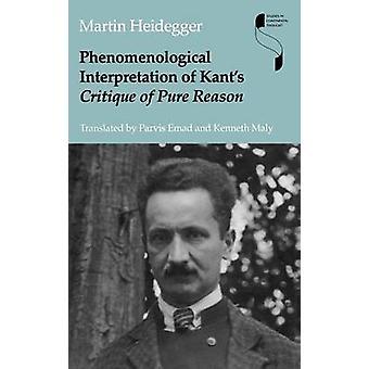 Interpretazione fenomenologica di Kants critica della ragion pura di Heidegger & Martin