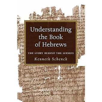 Comprendre le livre des Hébreux par Schenck