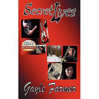 Secret Lives by Farmer & Gayle
