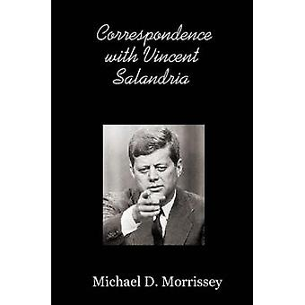 Correspondence with Vincent Salandria by Morrissey & Michael & D.