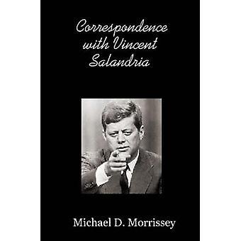 Korrespondenz mit Vincent Salandria von Morrissey & Michael & D.