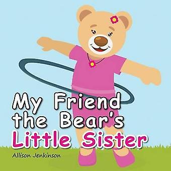 Meu amigo, a irmãzinha de ursos por Jenkinson & Allison