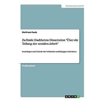 Zu Emile Durkheims afhandlingens ber die Teilung an der sozialen Arbeit af Pauls & Wolfram
