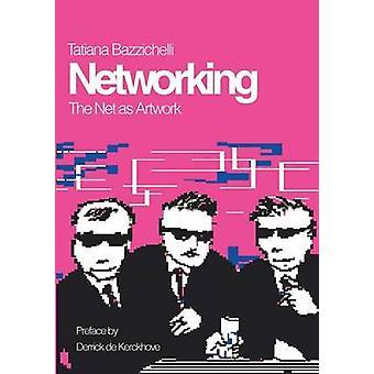 Mise en réseau par Bazzichelli & Tatiana
