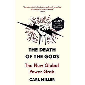 De dood van de goden: de nieuwe Global Power Grab