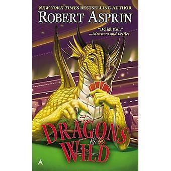 Dragons Wild by Robert Asprin - 9780425272053 Book