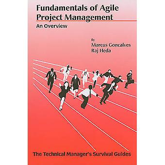 Fundamentals of Agile Project Management - An Overview by Marcus Gonca