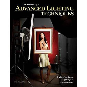 Christopher Grey's Advanced Lighting Techniques - Tricks of the Trade