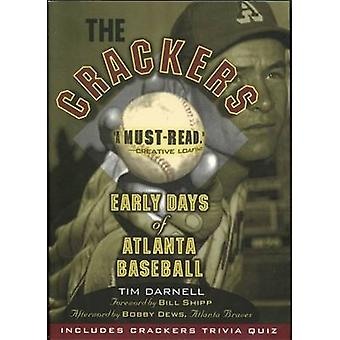 The Crackers - Early Days of Atlanta Baseball by Tim Darnell - Bill Sh