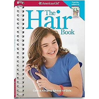 The Hair Book - Care & Keeping Advice for Girls by Mary Richards Beaum