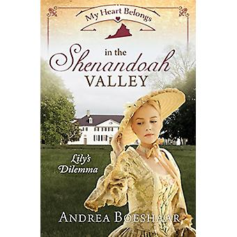 My Heart Belongs in the Shenandoah Valley by Andrea Boeshaar - 978168