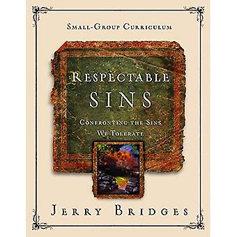 Respectable Sins Small-Group� Curriculum: Confronting the� Sins We Tolerate