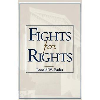 Taistelee oikeuksien Ronald W. Eades - 9780813109121 kirja
