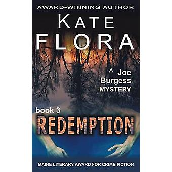 Redemption A Joe Burgess Mystery Book 3 by Flora & Kate