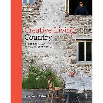 Creative Living Country by Chloe Grimshaw