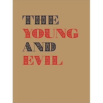 Young and Evil by Jarrett Earnest