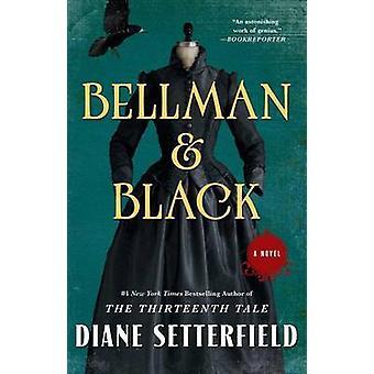 Bellman & Black by Diane Setterfield - 9781476711997 Book