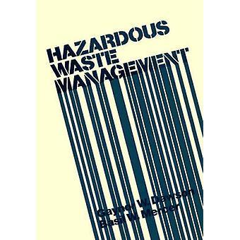 Hazardous Waste Management by Dawson & Gaynor W.