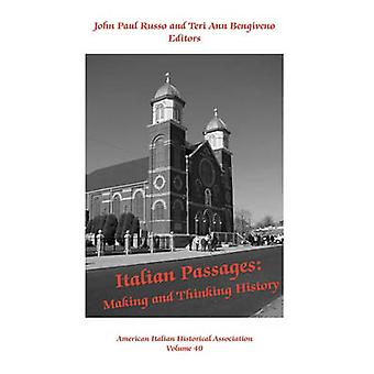 Italian Passages Making and Thinking History by Russo & John Paul