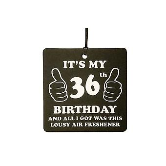 36th Birthday Lousy Car Air Freshener