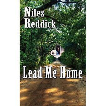 Lead Me Home by Reddick & Niles