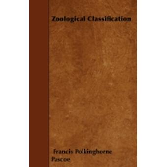 Zoological Classification by Pascoe & Francis Polkinghorne