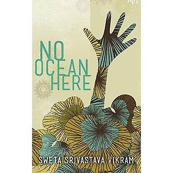 No Ocean Here Stories in Verse about Women from Asia Africa and the Middle East by Vikram & Sweta Srivastava