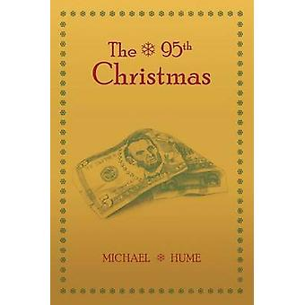 The 95th Christmas by Hume & Michael