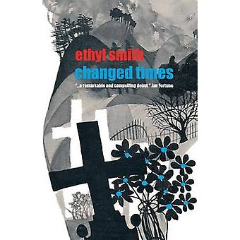 Changed Times by Smith & Ethyl
