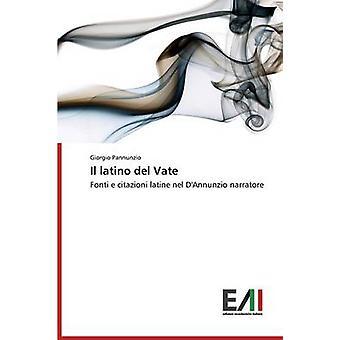 Il latino del Vate by Pannunzio Giorgio