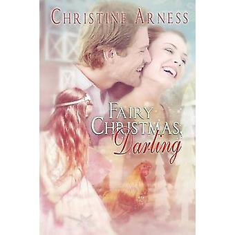 Fairy Christmas Darling by Arness & Christine