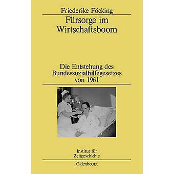 Fursorge Im Wirtschaftsboom by Focking & Friederike
