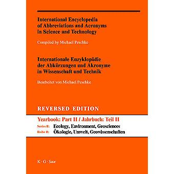 International Encyclopedia of Abbreviations and Acronyms in Science and Technology Part II AZ Reversed Edition by Peschke & Michael