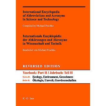 Internationale Encyclopedie van afkortingen en afkortingen in Wetenschap en Technologie Deel II AZ Reversed Edition door Peschke & Michael