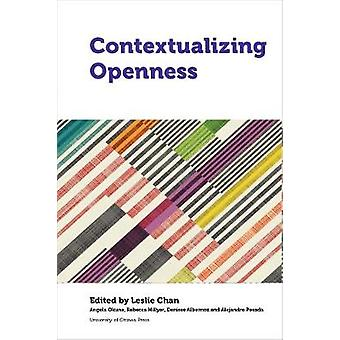Contextualizing Openness - Situating Open Science by Leslie Chan - 978